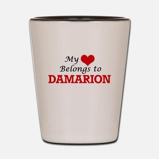 My heart belongs to Damarion Shot Glass