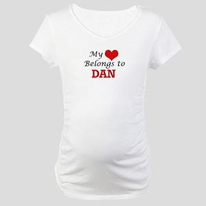 My heart belongs to Dan Maternity T-Shirt
