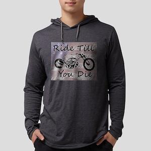 Ride Till You Die Biker Long Sleeve T-Shirt