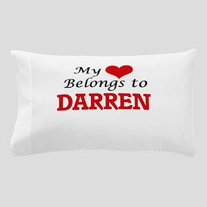 My heart belongs to Darren Pillow Case