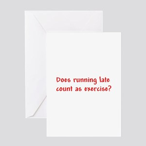 Does running late count as exercise? Greeting Card
