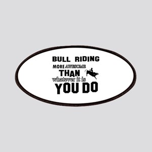 Bull Riding More Awesome Than Whatever You D Patch