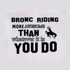 Bromc Riding More Awesome Than Whate Throw Blanket