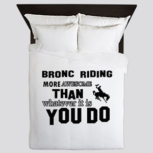 Bromc Riding More Awesome Than Whateve Queen Duvet