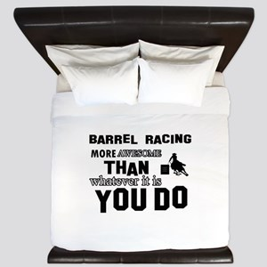 Barrel Racing More Awesome Than Whateve King Duvet