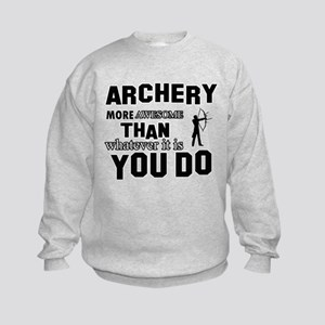 Archery More Awesome Than Whatever Kids Sweatshirt