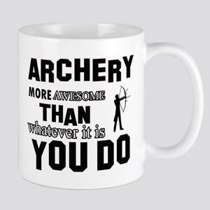Archery More Awesome Than Whatever You Mug