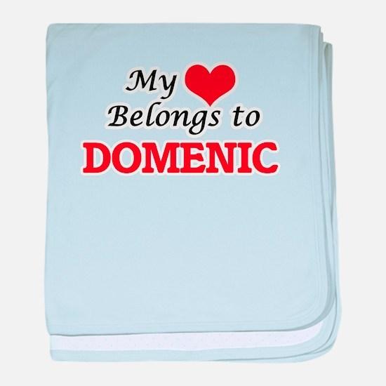 My heart belongs to Domenic baby blanket