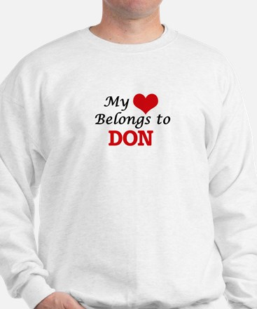 My heart belongs to Don Sweatshirt