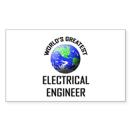 World's Greatest ELECTRICAL ENGINEER Sticker (Rect