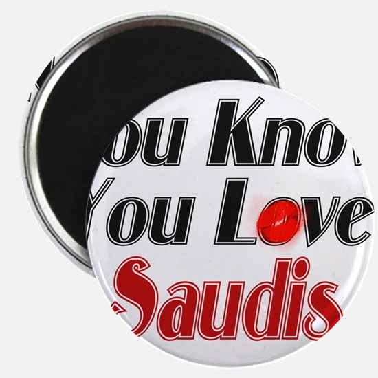 You know you love Saudis Magnet