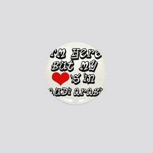 my hearts in Saudi Arabia Mini Button