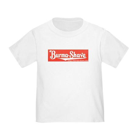 Burma-Shave Toddler T-Shirt