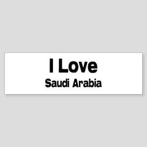 I love Saudi Arabia Bumper Sticker
