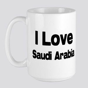 I love Saudi Arabia Large Mug