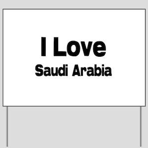 I love Saudi Arabia Yard Sign
