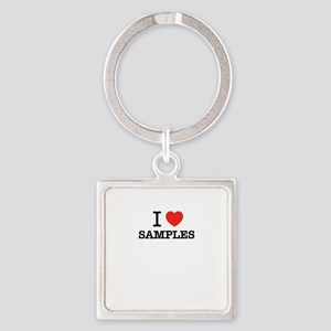 I Love SAMPLES Keychains