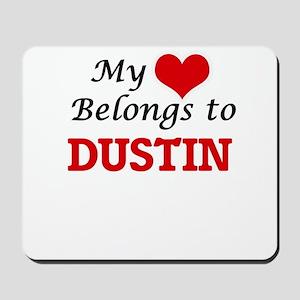 My heart belongs to Dustin Mousepad