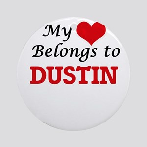 My heart belongs to Dustin Round Ornament