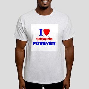 I Love Sabrina Forever - White T-Shirt