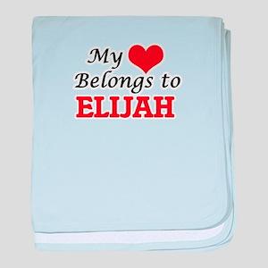 My heart belongs to Elijah baby blanket