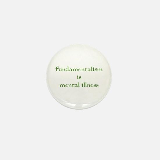 Fundamentalism Mini Button