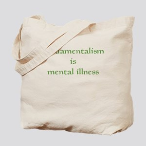 Fundamentalism Tote Bag