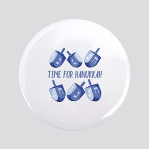 Time For Hanukkah Button