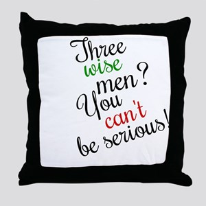 THREE WISE MEN? (CHRISTMAS) Throw Pillow