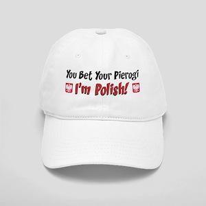 You Bet Your Pierogi Im Polish Baseball Cap