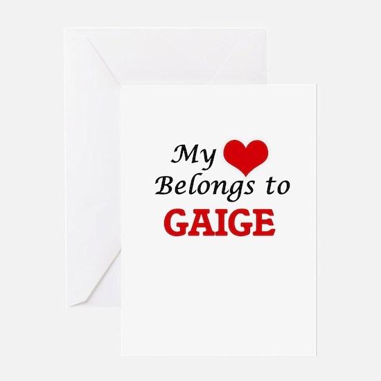 My heart belongs to Gaige Greeting Cards