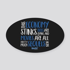 New Girl Economy Stinks Oval Car Magnet