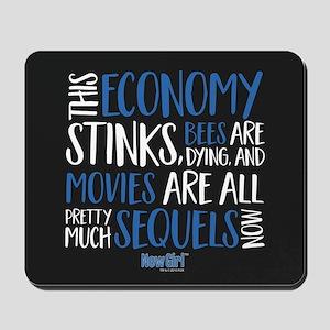 New Girl Economy Stinks Mousepad