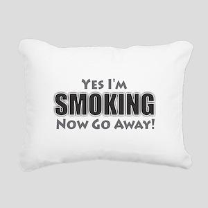 Yes I'm Smoking Rectangular Canvas Pillow