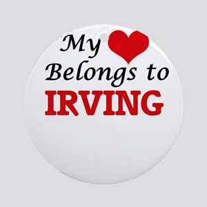 My heart belongs to Irving Round Ornament