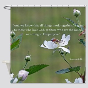 Romans 8:28 Shower Curtain