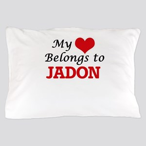 My heart belongs to Jadon Pillow Case