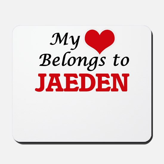 My heart belongs to Jaeden Mousepad