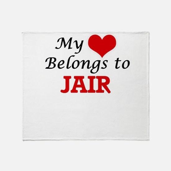My heart belongs to Jair Throw Blanket