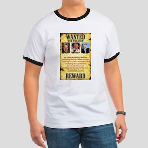 Wanted For Treason: Hillary/Nancy/Harry T-Shirt