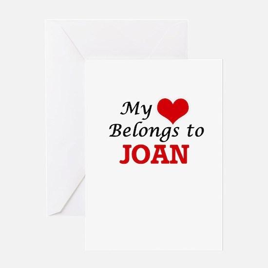 My heart belongs to Joan Greeting Cards