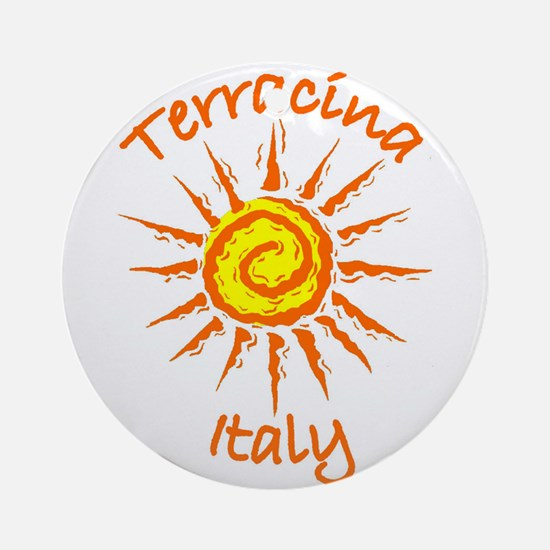 Terracina, Italy Ornament (Round)