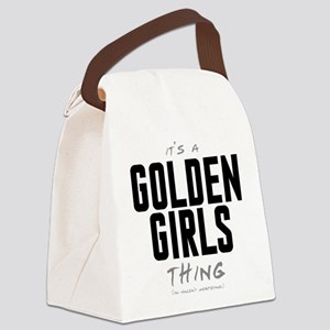 It's a Golden Girls Thing Canvas Lunch Bag