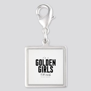 It's a Golden Girls Thing Silver Square Charm
