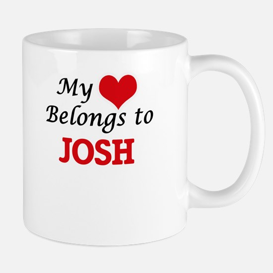My heart belongs to Josh Mugs