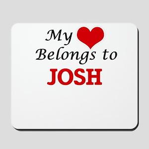 My heart belongs to Josh Mousepad