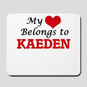 My heart belongs to Kaeden Mousepad