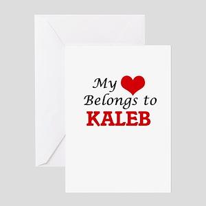 My heart belongs to Kaleb Greeting Cards