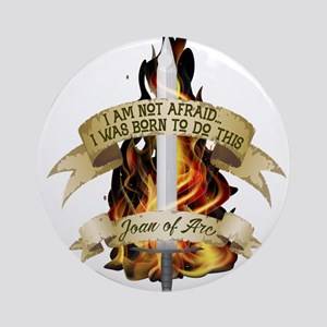 Joan of Arc - Born 2016 Round Ornament