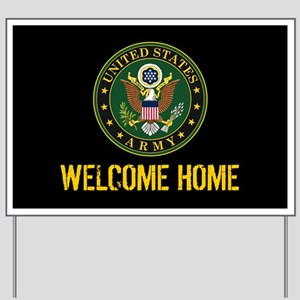U.S. Army: Welcome Home (Black & Gold) Yard Sign